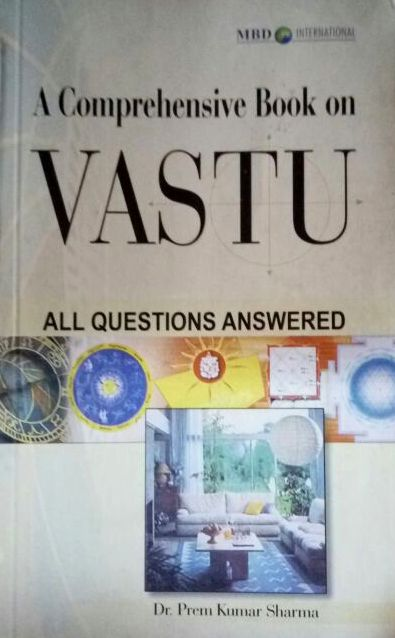 A Comprehensive book on Vastu-All Questions Answered