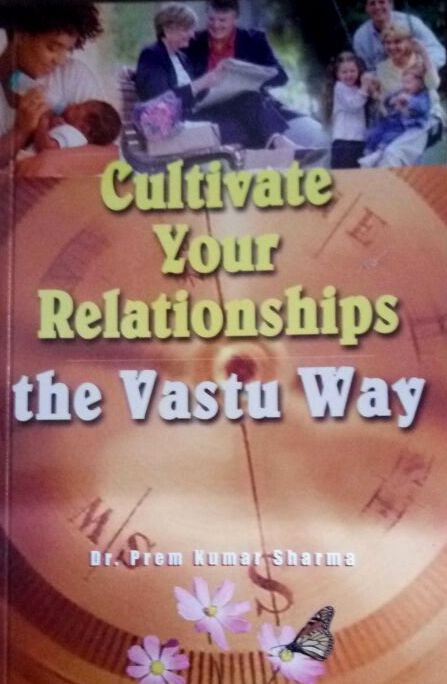 Cultivate Your Relationship- The Vastu Way